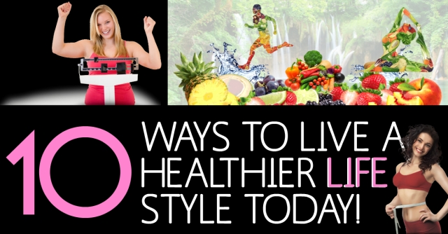 10-ways-to-live-a-healthier-lifestyle